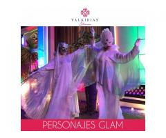 Personajes para Recepcion GLAM -By Valkirias Shows