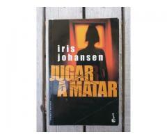 Libro Jugar a Matar - Iris Johansen - Planeta/Booket