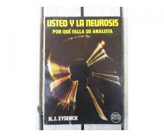 Libro Usted y la Neurosis - Por qué Falla su Analista - Eysenck