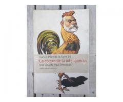 Libro La Cólera de la Inteligencia - Una Vida de Paul Groussac
