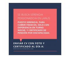 SE BUSCA SERENO/A PENSIONADO/A EN LANUS